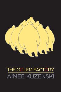 The Golem Factory